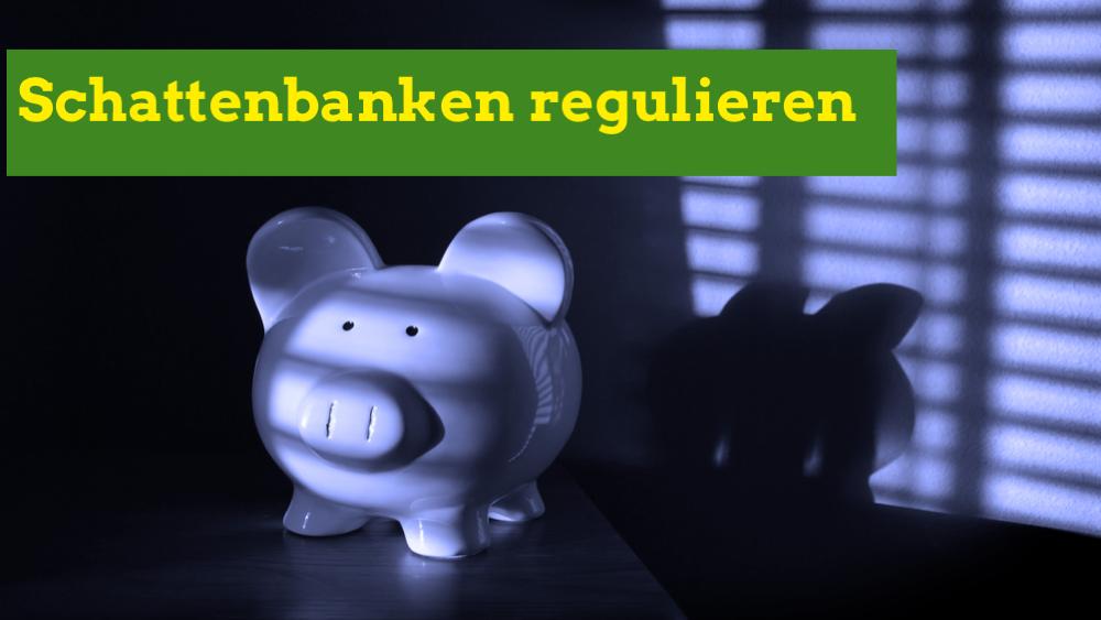 Schäuble und die Schattenbanken
