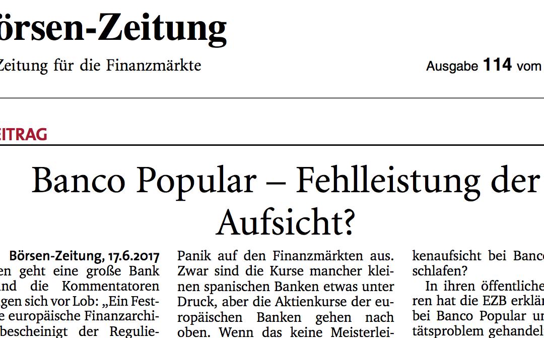 Banco Popular: Glanzleistung der Bankenabwicklung – Fehlleistung der Aufsicht?