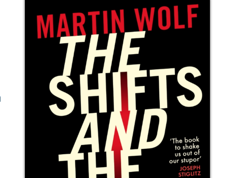 Buchbesprechung Martin Wolf: The Shifts and the Shocks