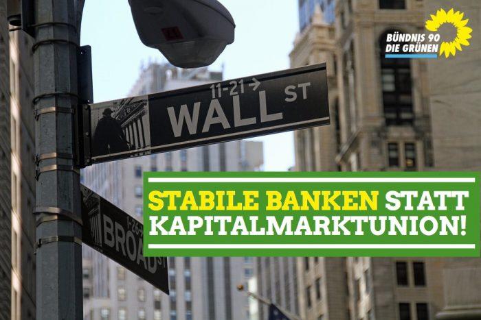Kapitalmarktunion: So nicht! – Grüne BAG Wirtschaft und Finanzen Stellungnahme