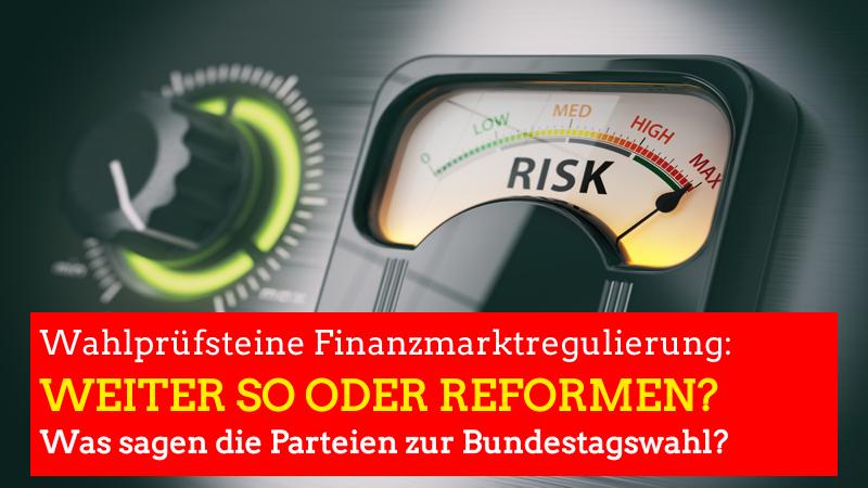 Wahlprüfsteine Finanzmarktregulierung: Große Uneinigkeit