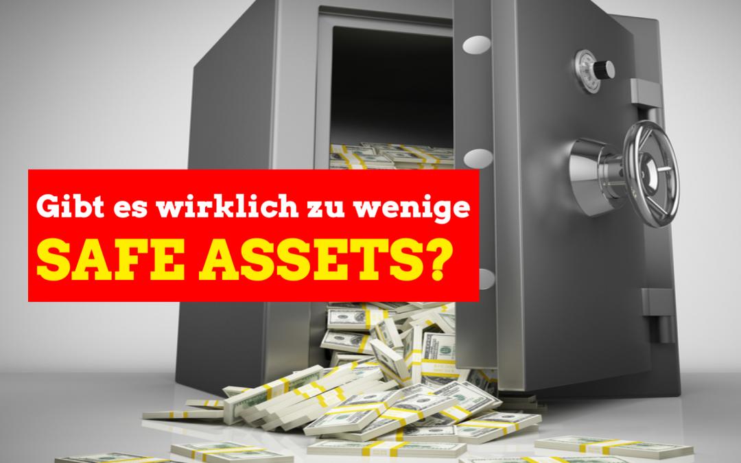 Safe Assets – wo ist das Problem?